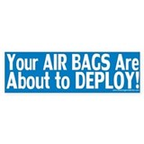 AirBags Deploy: Bumper Sticker