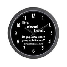 Dead Time/Where Spirits Are Wall Clock