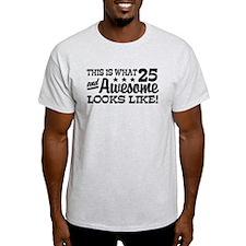 Funny 25th Birthday T-Shirt