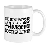 Funny 25th Birthday Mug