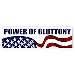 Power of Gluttony (bumper sticker)