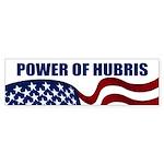 Power of Hubris bumper sticker