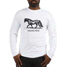 Canadian Horse Long Sleeve T-Shirt