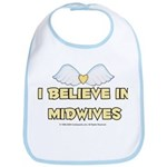 I believe in Midwives Bib