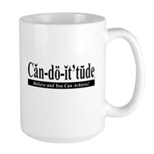 Can-do-it'tude Large Mug: Believing and Achieving