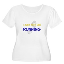 Felt Like Running T-Shirt