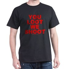 You Loot We Shoot (red)