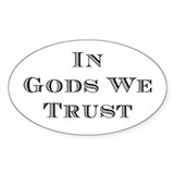 In Gods We Trust Decal