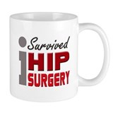 Hip Surgery Survivor Small Mug