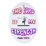 Lord Is My Strength Ornament (Oval)