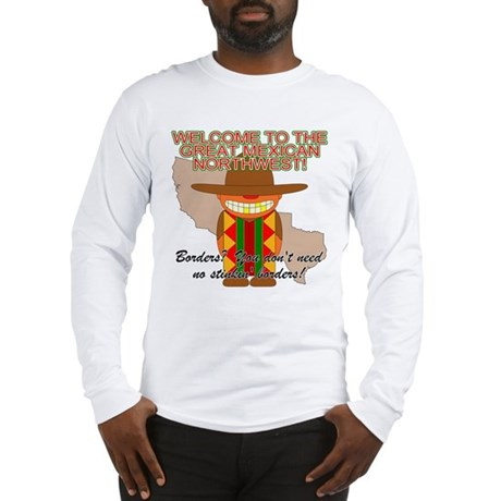 Mexican Illegal Alien Long Sleeve T-Shirt