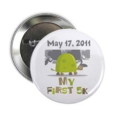 """Personalized My First 5K 2.25"""" Button"""