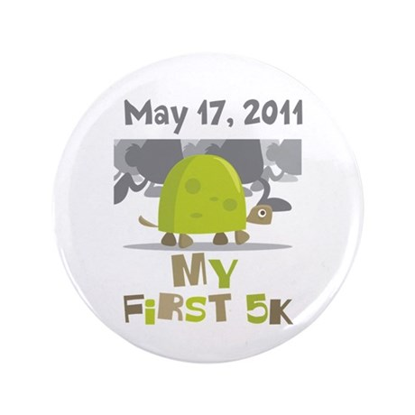 "Personalized My First 5K 3.5"" Button"