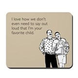 Favorite Child Mousepad