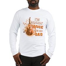 I'm Rockin' Orange for my Dad Long Sleeve T-Shirt