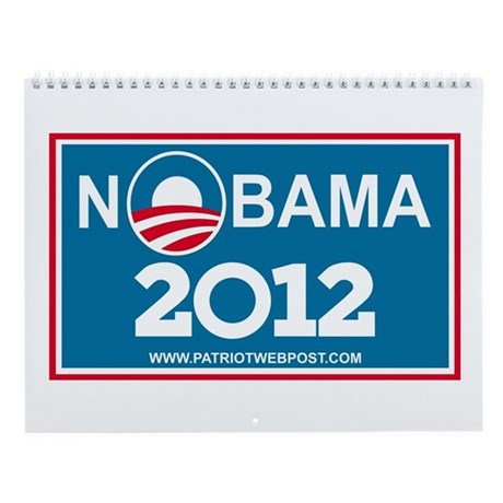 NoBama 2013 No Hope Wall Calendar by patriotwebpost