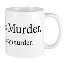 Meat Is Murder Tasty Tasty Murder Mug