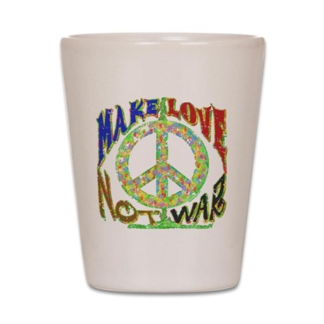 Love not War Shot Glass