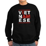 I AM VIETNAMESE Sweatshirt