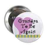 "Grandpa To Be Again Stripes 2.25"" Button"