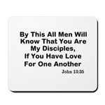 Jesus: My Disciples Love Others Mousepad