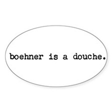 boehner is a douche Decal