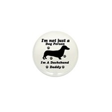 Daschund daddy Mini Button (100 pack)
