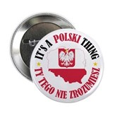 "Polish Thing 2.25"" Button"