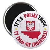 Polish Thing Magnet