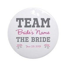 Personalized Team Bride Ornament (Round)
