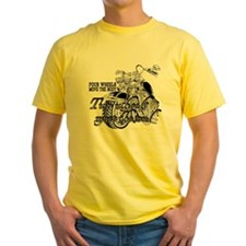Two wheels move the soul Motorcycle T
