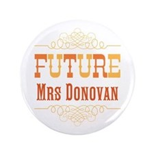 "Orange Future Mrs 3.5"" Button"
