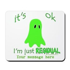 Customizable Just Residual Ghost Mousepad
