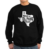 Made In El Paso Texas Sweatshirt