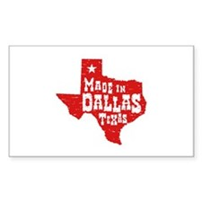 Made In Dallas Texas Decal