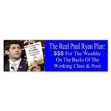 Real Paul Ryan Plan Bumper Sticker