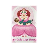 'No child left behind' Rectangle Magnet