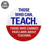 "Those Who Can, Teach products 3.5"" Button (10"