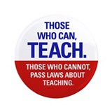Those Who Can, Teach products 3.5&amp;quot; Button