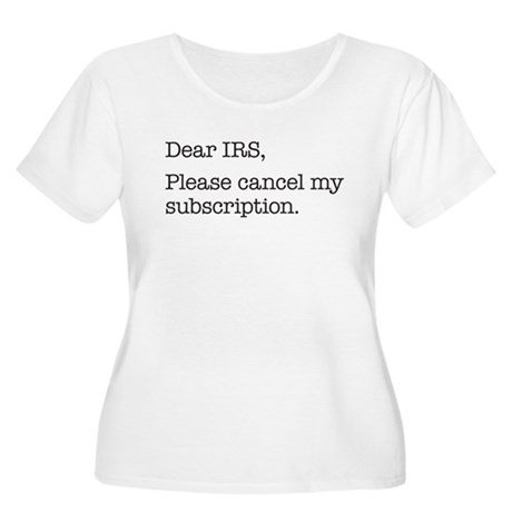 Dear IRS Women's Plus Size Scoop Neck T-Shirt