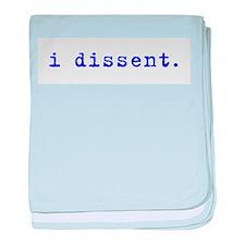 I Dissent (blue) baby blanket