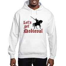 Let's Get Medieval Hoodie