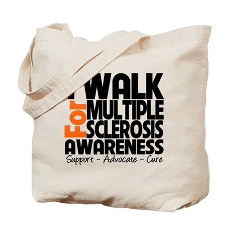 I Walk Multiple Sclerosis Tote Bag