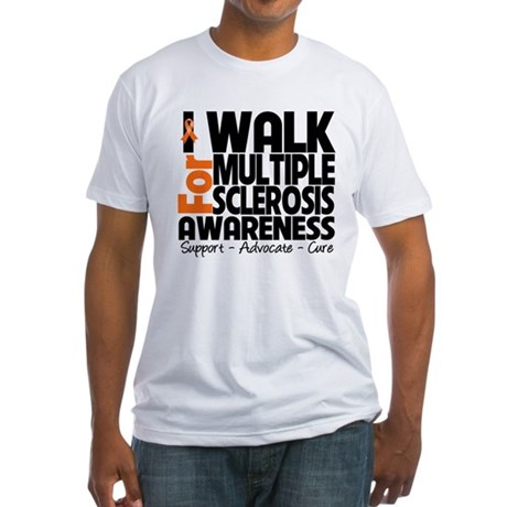 I Walk Multiple Sclerosis Fitted T-Shirt