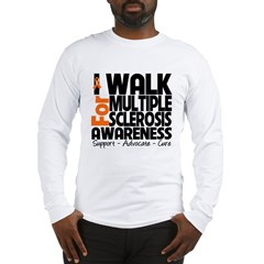 I Walk Multiple Sclerosis Long Sleeve T-Shirt