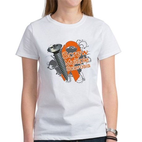 Screw Multiple Sclerosis Women's T-Shirt