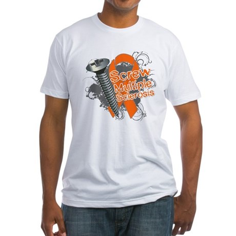 Screw Multiple Sclerosis Fitted T-Shirt