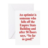 An optimist is Greeting Card
