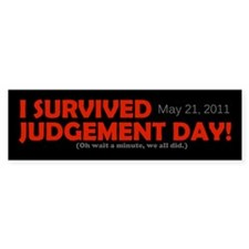 I Survived Judgement Day 2011 Bumper Sticker