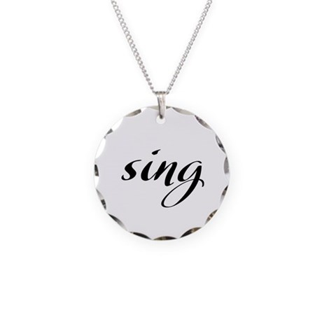 Sing Necklace Circle Charm